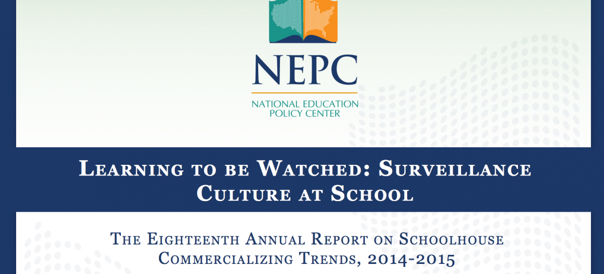 Learning to be Watched: Surveillance Culture at School