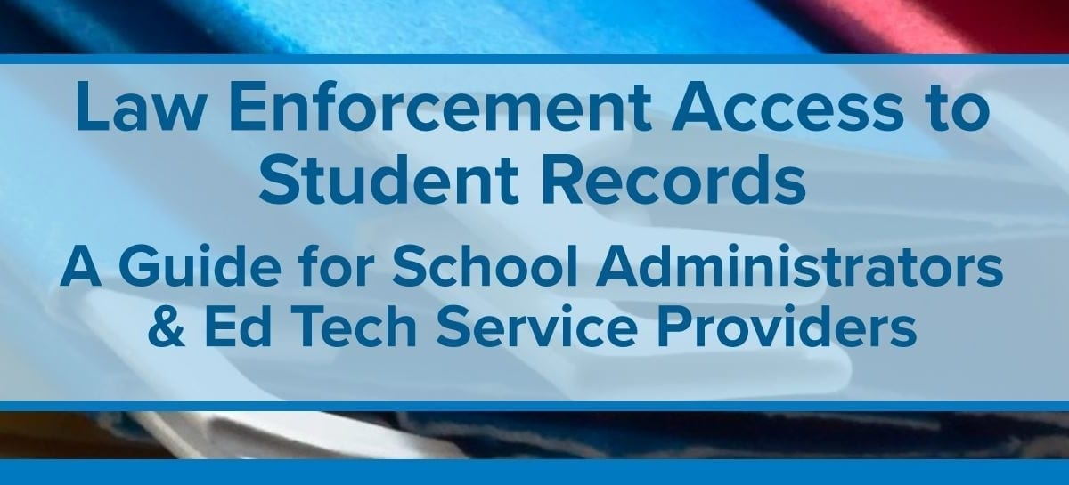 Law Enforcement Access to Student Records