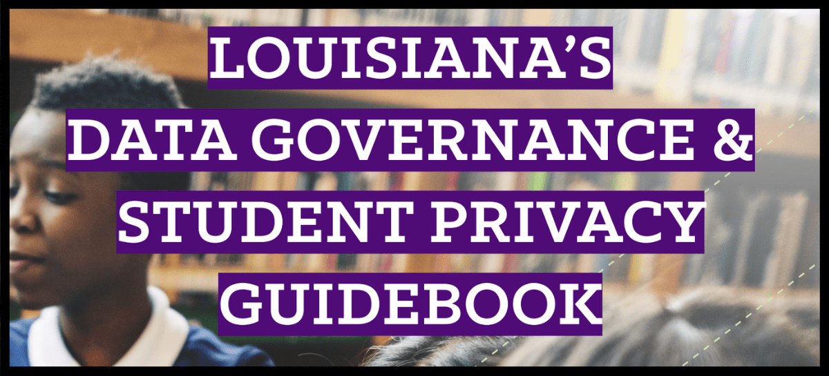 Screenshot of the Louisiana Data Governance & Student Privacy Guidebook